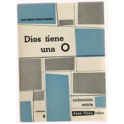 Dios tiene una O por Jose María Pérez Lozano.  1959