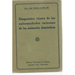 Diagnóstico clínico de las enfermedades internas de los animales domésticos. 1924