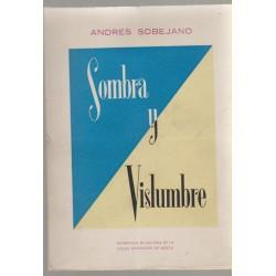 Sombra y vislumbre por Andrés Soberano. Editado Exma. Diputación de Murcia 1960