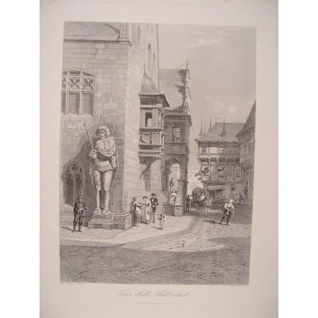 Alemania. «Town Hall, Halberstadt» Pintó C. Werner. Grabó Ferdinand Jean Joubert (París,1810-Menton,1884)